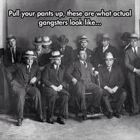 Real gangsters actually look like gentlemen