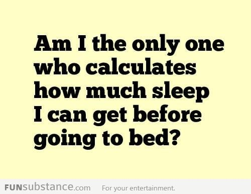 Sleep calculations...