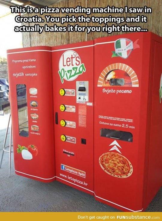 The future is bright in croatia with this pizza vending machine