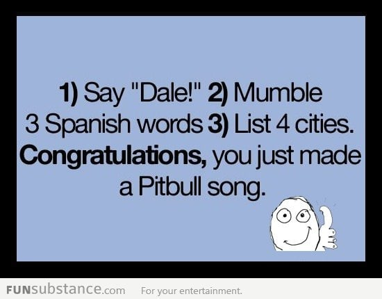 Singing your own pitbull song