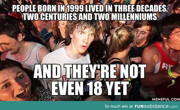 I'm one of those born in 1999