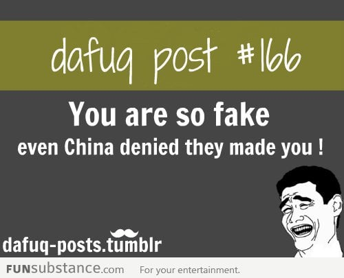 you are so fake !!