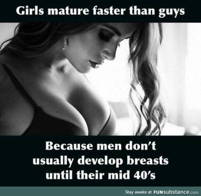 Girls Mature Faster Than Guys - Funsubstance-3474