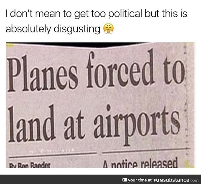 Airplanes have their right too