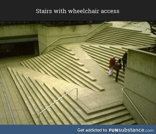 I wish more stairs would incorporate wheelchair access