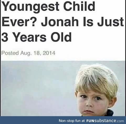 YOUNGEST CHILD EVER???