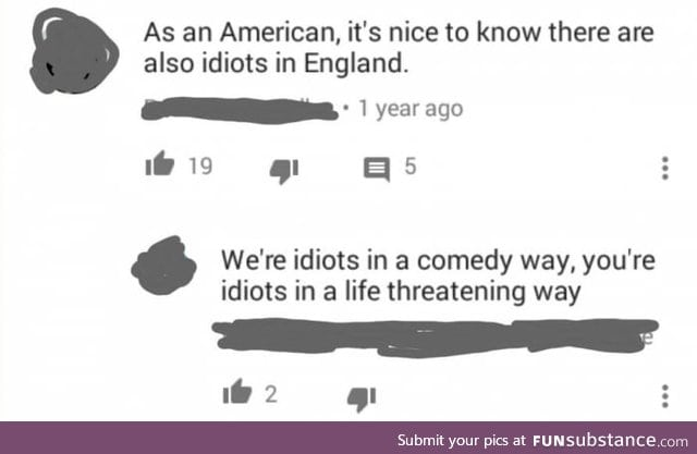 Being an idiot: Americans vs Englishmen