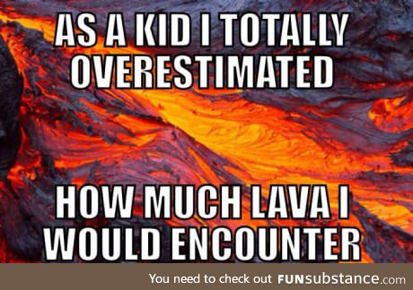 All that floor is lava training was for nothing