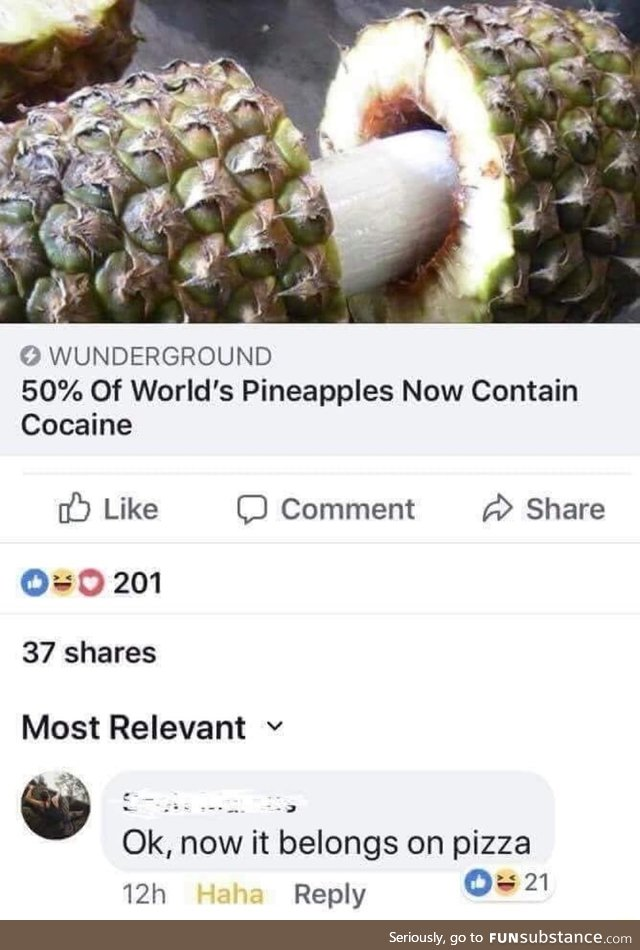 I want pineapple on everything