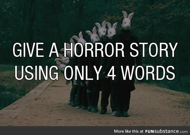 Well I know lots of horror stories