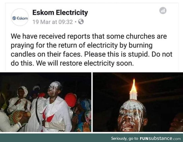 My country guys...We have rolling blackouts for 9 hours everyday