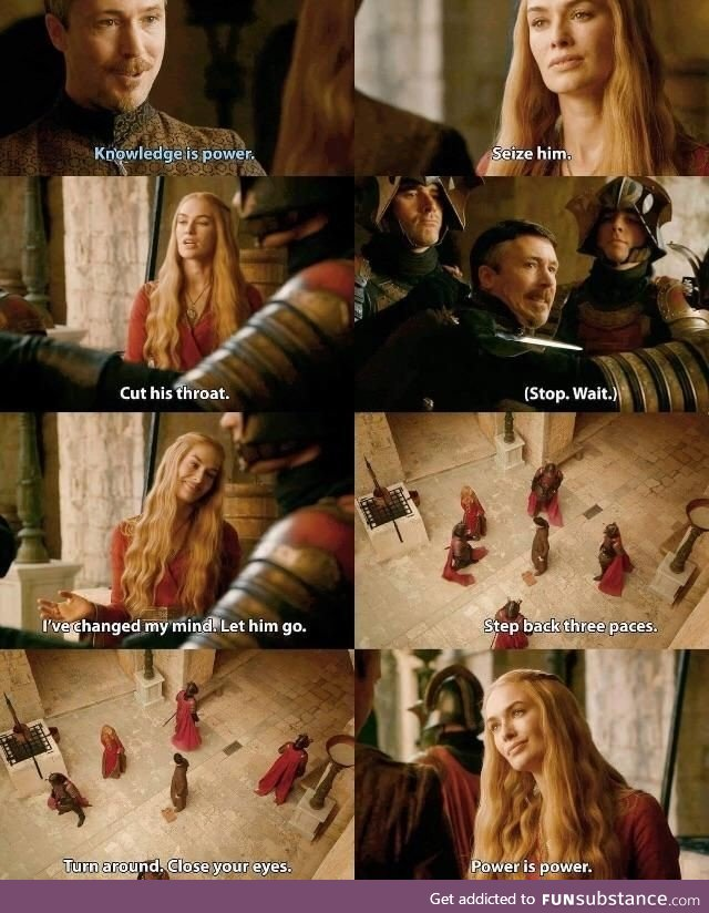 Best dialogue of GOT - Power is Power
