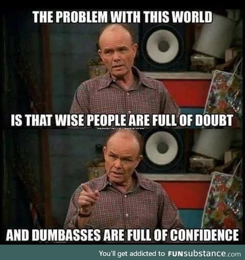 Truth to be told... Red Forman was the man