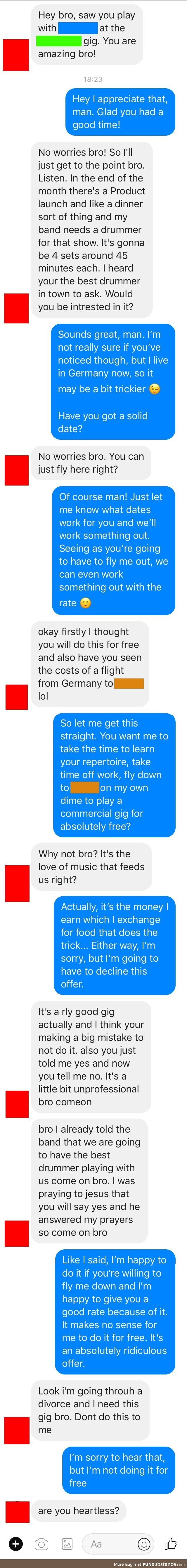 It's the love of music that feeds us, right?