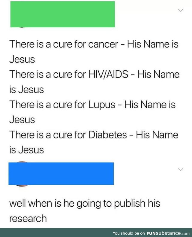 He is the cure?