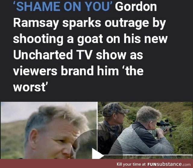People are ok with him cooking dead animals, but once he kills one himself - HOW DARE HE?