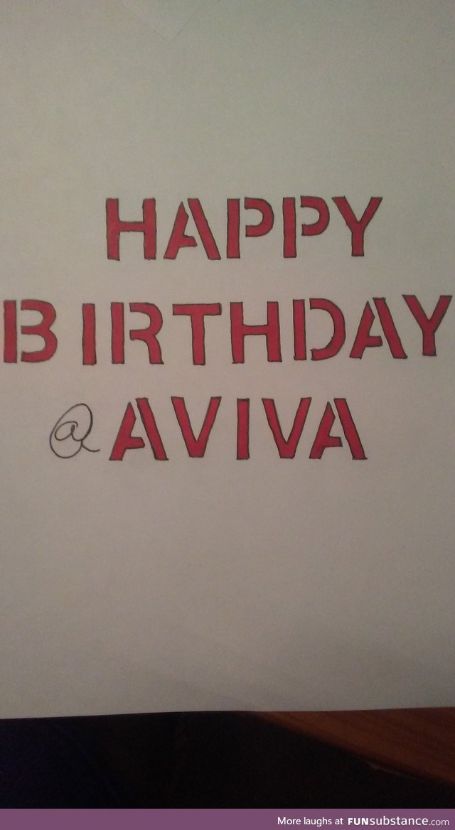 @aviva - happy birthday!