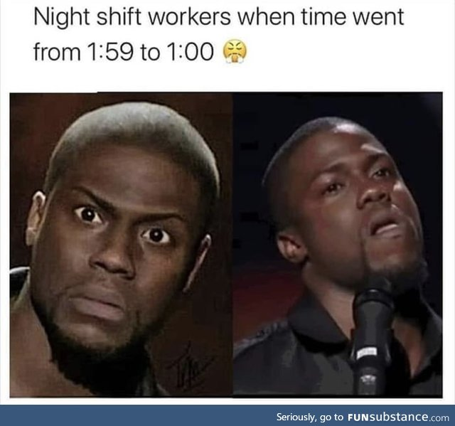 Does anyone work on night shift and tell me if you actually work an hour more?