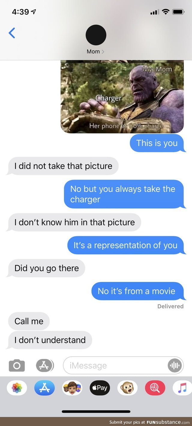 So I sent my mom an Avengers meme, and she was quite bewildered