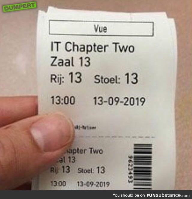 Dutch guy went to IT at the cinema on friday the 13th at one o clock(13:00) in hall 13 in
