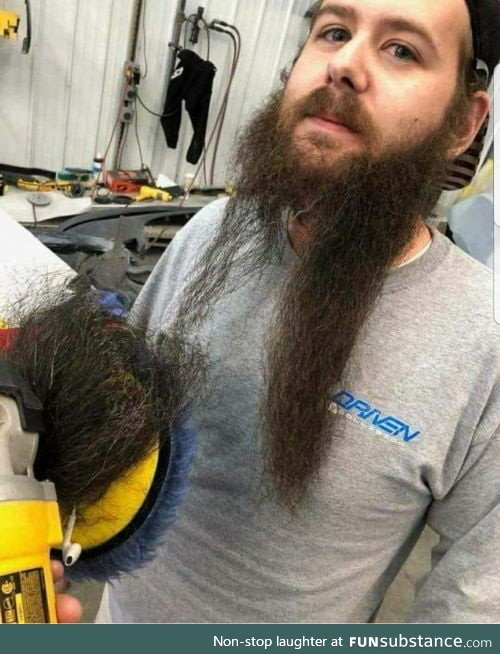 Power tools and beards don't mix