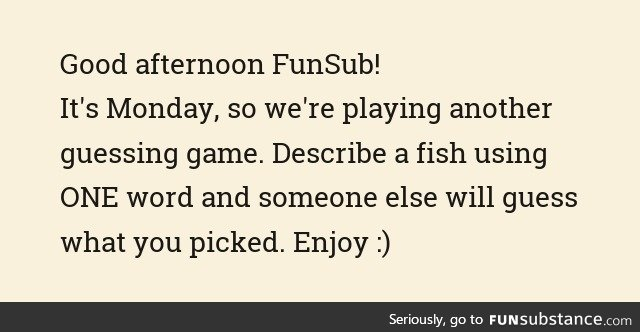 Fishy Fun Day #29: Guessing Game Edition
