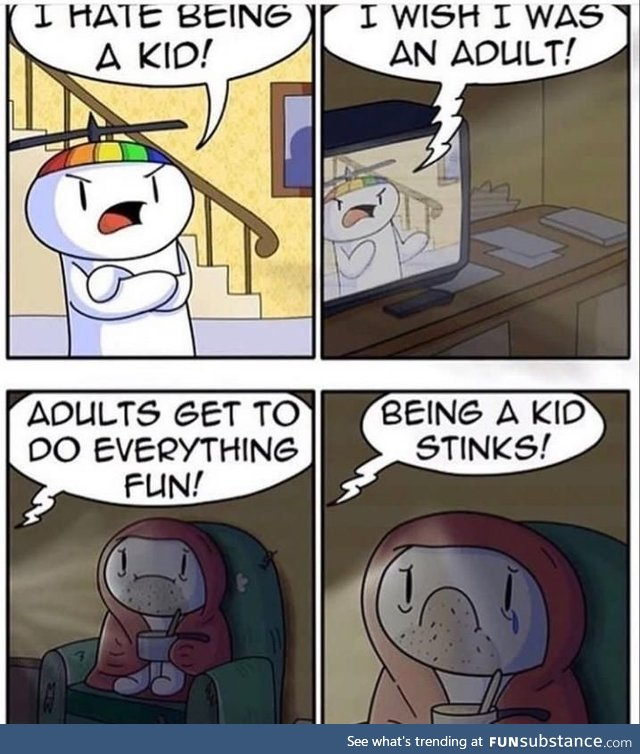 Being a kid stinks!