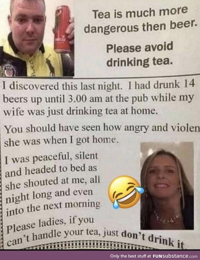 Stay away from tea