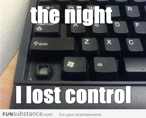 The night I lost control
