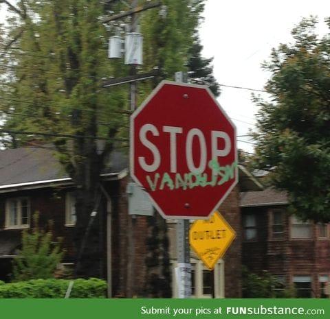 """Stop vandalism"" near my house"