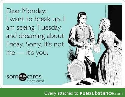 Monday break-up