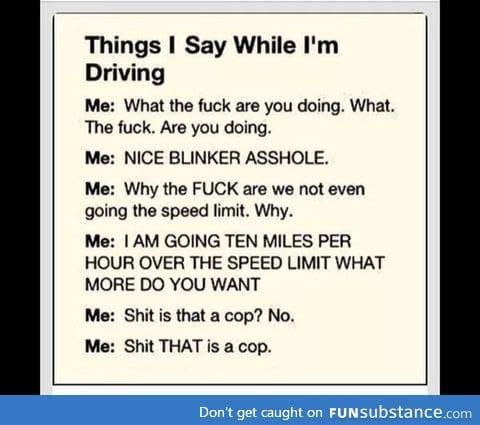 When I drive