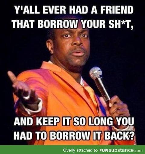 Borrow it