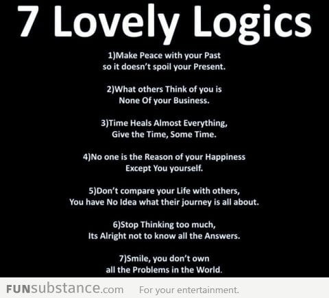 7 Lovely Logics about Life