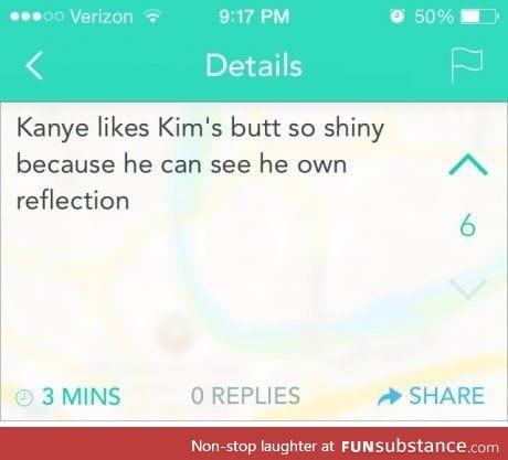 Like Kanye does