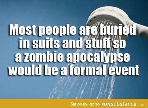 What do you call a zombie in a tuxedo? Black, White, and Dead all over.