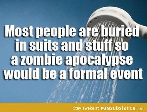 The zombie apocalypse is here