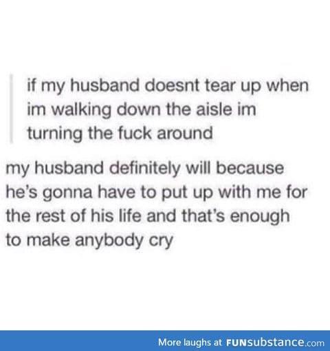 Watch out, future husband.