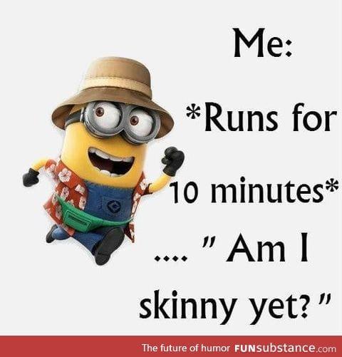 Everytime I exercise