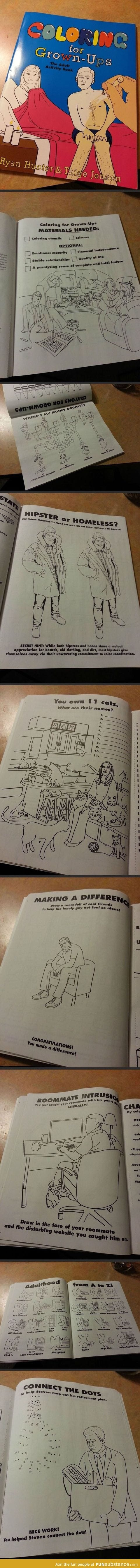 Someone escaped from the Internet long enough to make a coloring book...