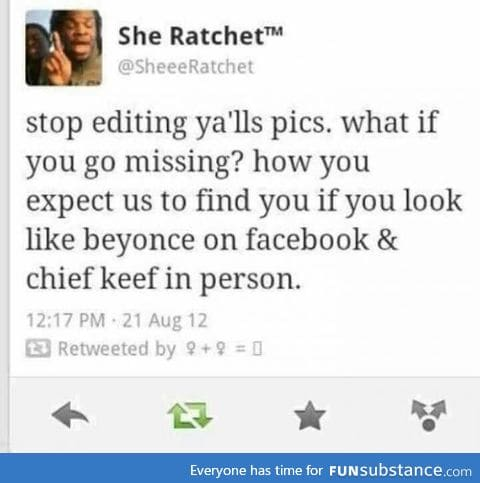 Stop editing your pics