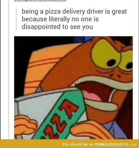 A pizza delivery