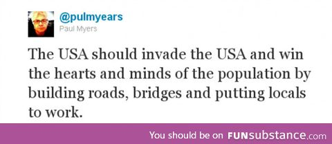 USA should invade USA
