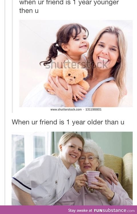 Having friends who are different ages than you