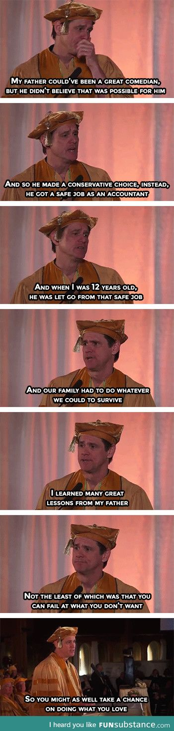 A great lesson by Jim Carrey's father