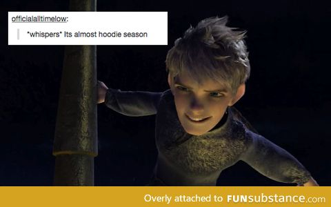 I'm excited for hoodie season :D