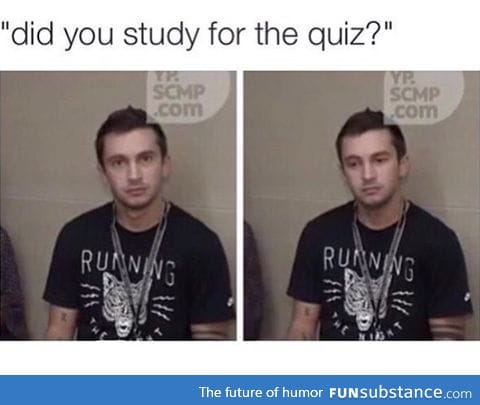 There was a quiz?!?!