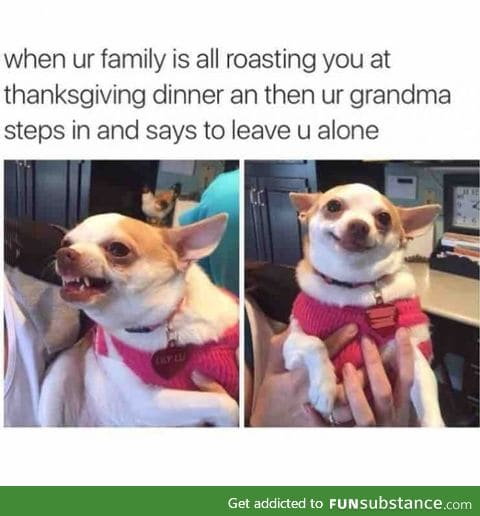 Grandma always has your back!