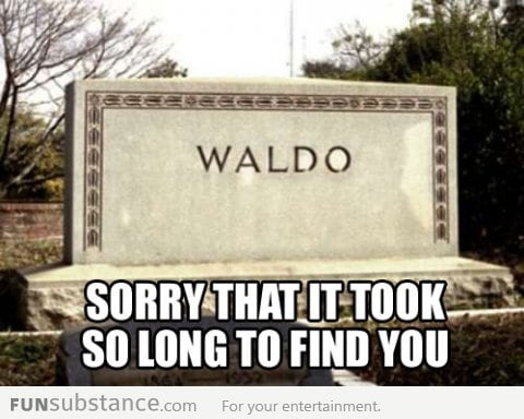 Sorry, Waldo