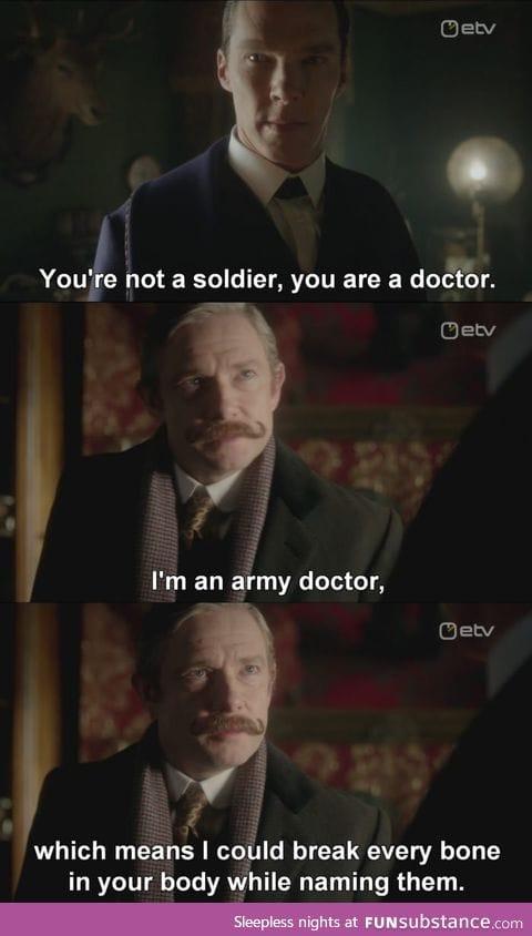 Bad ass dr. Watson